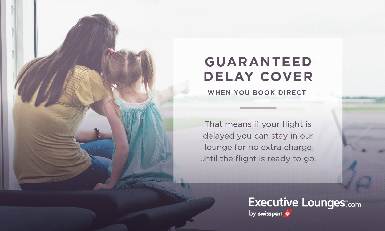 Guaranteed Delay Cover with Executive Lounges